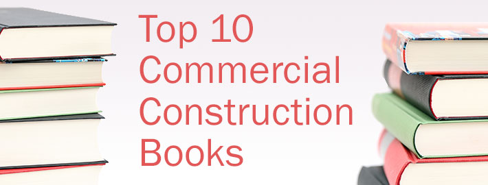 Top 10 Commercial Construction Books