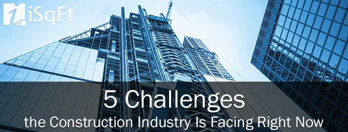 5 Challanges the Construction Industry Is Facing