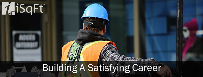 Building A Satisfying Career