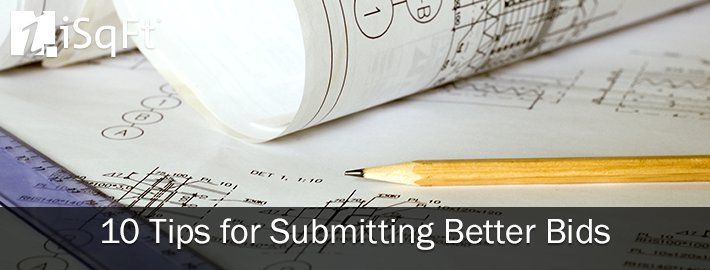 10 Tips For Submitting Better Bids Isqft